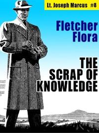Cover The Scrap of Knowledge: Lt. Joseph Marcus #8