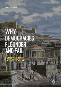 Cover Why Democracies Flounder and Fail