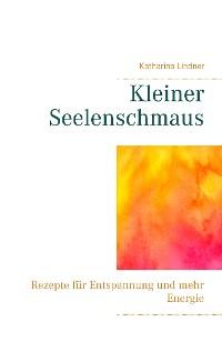 Cover Kleiner Seelenschmaus