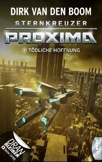 Cover Sternkreuzer Proxima - Tödliche Hoffnung