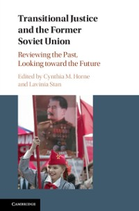 Cover Transitional Justice and the Former Soviet Union