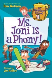Cover My Weirdest School #7: Ms. Joni Is a Phony!