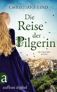Cover Die Reise der Pilgerin