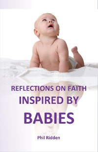 Cover REFLECTIONS ON FAITH INSPIRED BY BABIES