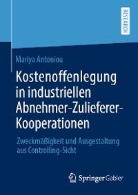 Cover Kostenoffenlegung in industriellen Abnehmer-Zulieferer-Kooperationen