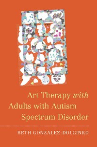Cover Art Therapy with Adults with Autism Spectrum Disorder