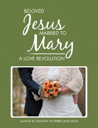 Cover Beloved Jesus Married to Mary