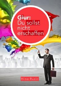 Cover Giur: Du sollst nicht erschaffen