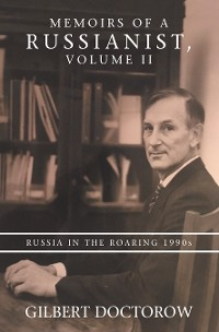 Cover Memoirs of a Russianist, Volume Ii