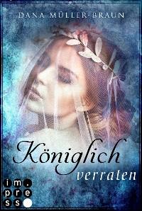 Cover Königlich verraten