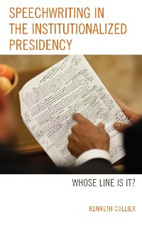 Cover Speechwriting in the Institutionalized Presidency