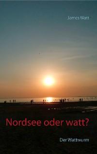 Cover Nordsee oder watt?