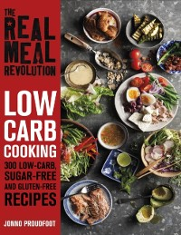 Cover Real Meal Revolution: Low Carb Cooking