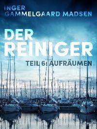 Cover Der Reiniger: Aufräumen - Teil 6