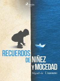 Cover Recuerdos de niñez y mocedad