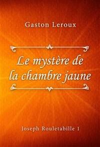 Cover Le mystère de la chambre jaune