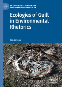 Cover Ecologies of Guilt in Environmental Rhetorics