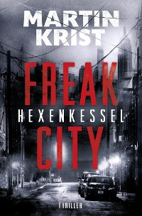 Cover Hexenkessel (Freak City 1)