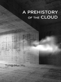 Cover A Prehistory of the Cloud