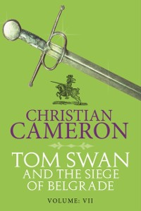 Cover Tom Swan and the Siege of Belgrade: Part Seven