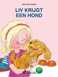 Cover Liv en Emma: Liv krijgt een hond