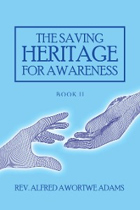 Cover The Saving Heritage for Awareness