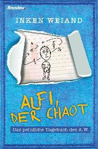 Cover Alfi, der Chaot