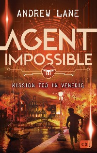Cover AGENT IMPOSSIBLE - Mission Tod in Venedig