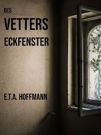 Cover Des Vetters Eckfenster