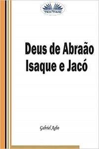 Cover Deus De Abraão, Isaque E Jacó