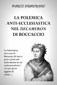 Cover La polemica anti-ecclesiastica nel Decameron di Boccaccio