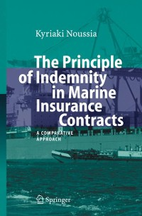 Cover The Principle of Indemnity in Marine Insurance Contracts