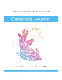 Cover Extracts from a Diary Book One: Candika's Journal