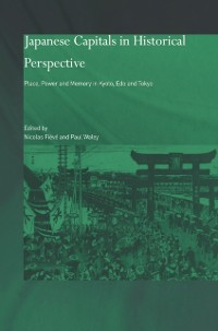 Cover Japanese Capitals in Historical Perspective