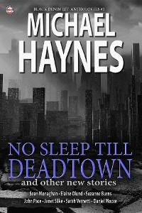 Cover Black Denim Lit #5: No Sleep Till Deadtown