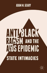 Cover Antiblack Racism and the AIDS Epidemic