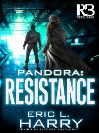 Cover Resistance: Pandora, Book 3
