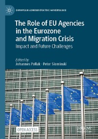 Cover The Role of EU Agencies in the Eurozone and Migration Crisis