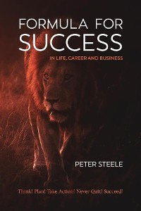 Cover Formula for Success in Life, Career and Business