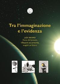 Cover Tra l'immaginazione e l'evidenza