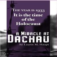 Cover A Miracle at Dachau