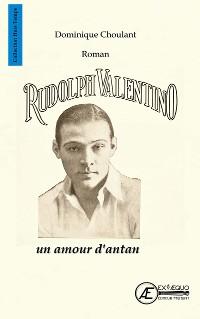 Cover Rudolph Valentino, un amour d'antan