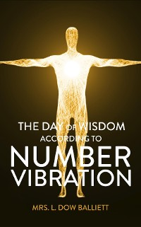 Cover The Day of Wisdom According to Number Vibration