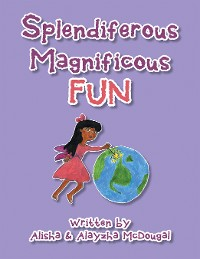 Cover Splendiferous Magnificous Fun