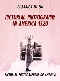 Cover Pictorial Photography in America 1920