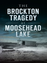 Cover The Brockton Tragedy at Moosehead Lake