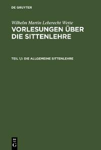 Cover Die allgemeine Sittenlehre