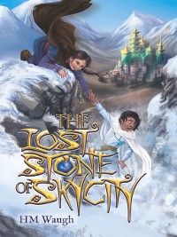 Cover The Lost Stone of SkyCity