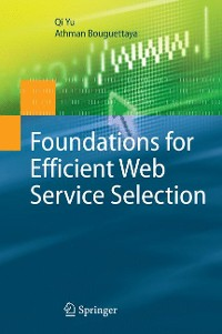 Cover Foundations for Efficient Web Service Selection