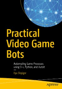 Cover Practical Video Game Bots